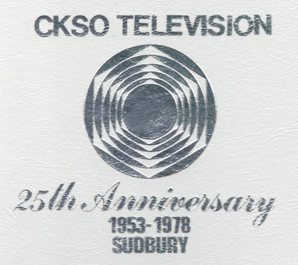 CKSO TV 25th Anniversary